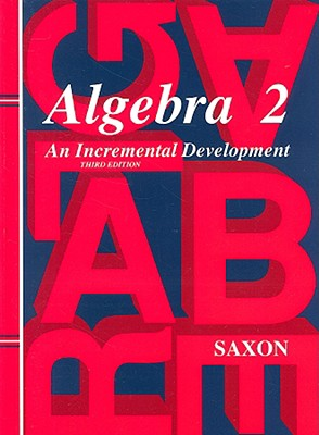 Algebra 2 By Saxon, John H., Jr.